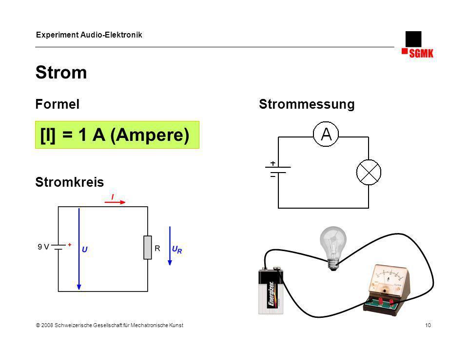Strom [I] = 1 A (Ampere) Formel Strommessung Stromkreis